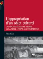 L'APPROPRIATION D'UN OBJET CULTUREL