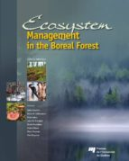 ECOSYSTEM MANAGEMENT IN THE BOREAL FOREST