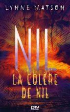 NIL : TOME 3 - LA COLÈRE DE NIL