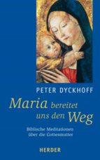 Maria bereitet uns den Weg (ebook)