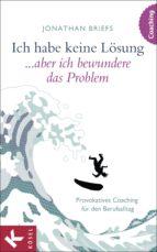 Ich habe keine Lösung, aber ich bewundere das Problem (ebook)
