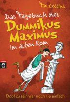 Das Tagebuch des Dummikus Maximus im alten Rom -  (ebook)