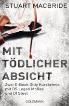 Mit tödlicher Absicht (ebook)