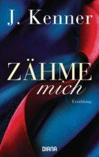 Zähme mich (Stark Friends Novella 1) (ebook)