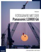 Fotografie mit der Panasonic Lumix G6 (ebook)