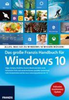 Das große Franzis Handbuch für Windows 10 (ebook)