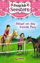 Ponyclub Seestern 3 - Rätsel um das fremde Pony (ebook)