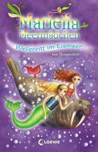 Mariella Meermädchen 6 - Wellenritt im Eismeer (ebook)