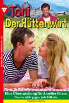 Toni der Hüttenwirt 285 - Heimatroman (ebook)