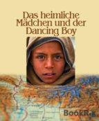 Das heimliche Mädchen und der Dancing Boy (ebook)