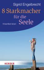 8 Starkmacher für die Seele (ebook)