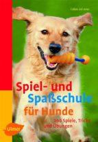 Spiel- und Spaßschule für Hunde (ebook)