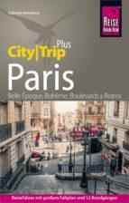 REISE KNOW-HOW REISEFÜHRER PARIS (CITYTRIP PLUS)