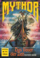 Mythor 113: Das Feuer der Zeit (ebook)
