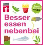 Besser essen nebenbei (ebook)