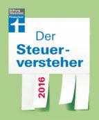Der Steuerversteher 2016 (ebook)