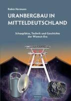 Uranbergbau in Mitteldeutschland (ebook)