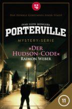 Porterville - Folge 11: Der Hudson-Code (ebook)