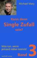 Kann denn Single Zufall sein? Band 3 (ebook)