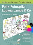 FELIX FEINSPITZ, LUDWIG LAMPE & CO