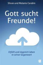 Gott sucht Freunde! (ebook)