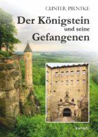 Der Königstein und seine Gefangenen (ebook)