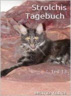 STROLCHIS TAGEBUCH - TEIL 13