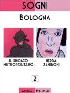Sogni: Bologna (ebook)