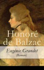 Eugénie Grandet (Roman) (ebook)