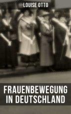 Louise Otto: Frauenbewegung in Deutschland (ebook)