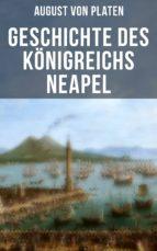 Geschichte des Königreichs Neapel (ebook)
