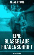 Eine blassblaue Frauenschrift (Historischer Roman) (ebook)