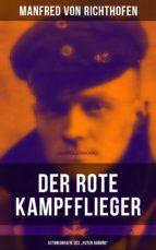 "Der rote Kampfflieger - Autobiografie des ""Roten Barons"" (ebook)"