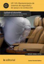 Mantenimiento de sistemas de seguridad y de apoyo a la conducción. TMVG0209  (ebook)