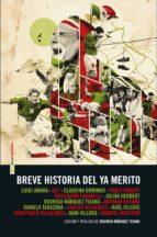 Breve historia del ya merito (ebook)