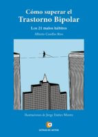 Como superar el trastorno bipolar. Los 21 malos hábitos (ebook)