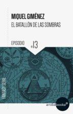 El batallón de las sombras XIII: El terrible secreto del Toisón (ebook)