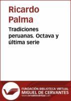 Tradiciones peruanas VIII (ebook)