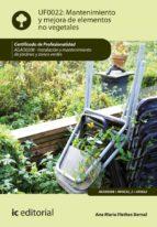 Mantenimiento y mejora de elementos no vegetales. AGAO0208  (ebook)