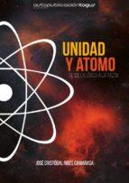 UNIDAD Y ATOMO, DESDE LA LOGICA A LA RAZON (ebook)
