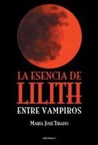 La esencia de Lilith (ebook)