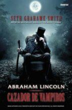 Abraham Lincoln, cazador de vampiros (ebook)