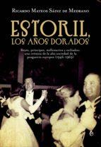ESTORIL, LOS AÑOS DORADOS