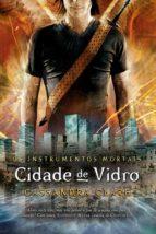 Cidade de vidro - Os instrumentos mortais vol. 3 (ebook)