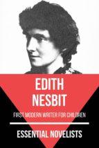 Essential Novelists - Edith Nesbit (ebook)