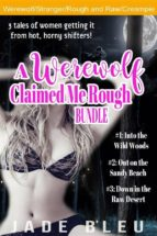 A Werewolf Claimed Me Rough Bundle (ebook)
