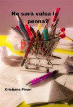 Ne sarà valsa la penna? (ebook)