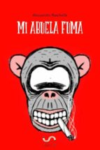 Mi Abuela Fuma (ebook)