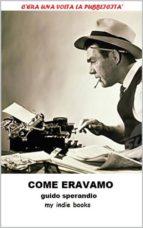 COME ERAVAMO, C'era una volta la Pubblicità (ebook)