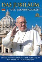 Das Jubiläum Der Barmherzigkeit (ebook)